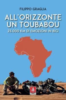 All'orizzonte un toubabou 25.000 km di emozioni in bici