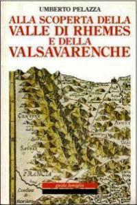 Alla scoperta della Valle di Rhemes e della Valsavarenche
