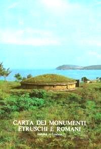 Carta dei monumenti etruschi e romani visitabili in Toscana