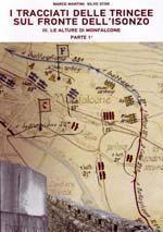 I tracciati delle trincee della Grande Guerra sul fronte dell'Isonzo vol. 3