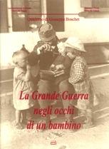 La Grande Guerra negli occhi di un bambino