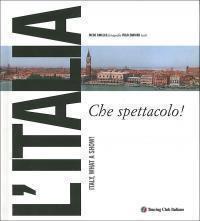 L'Italia, Che spettacolo!