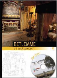 Betlemme e i suoi santuari