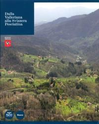Dalla Valleriana alla Svizzera Pesciatina