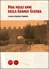 Pisa negli anni della Grande Guerra