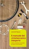 Il manuale del ciclomeccanico inesperto