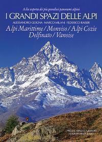 I grandi spazi delle Alpi vol. I