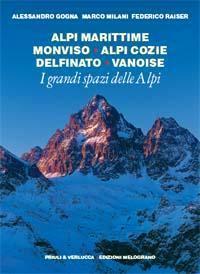 Alpi Marittime, Monviso, Alpi Cozie, Delfinato, Vanoise