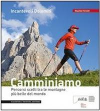 Incantevoli Dolomiti