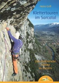 Klettertouren im Sarcatal