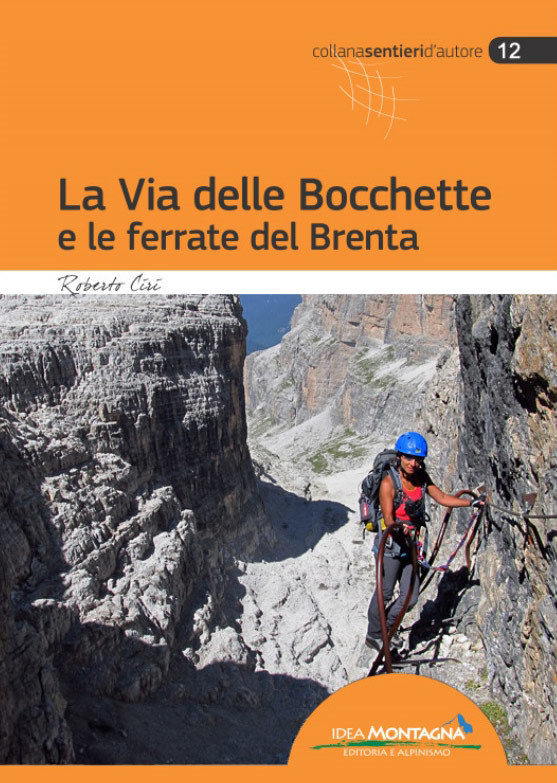 La Via delle Bocchette e le ferrate del Brenta
