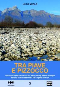 Tra Piave e Pizzocco