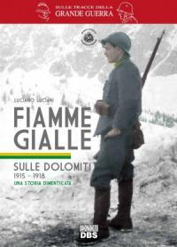 Fiamme gialle sulle Dolomiti