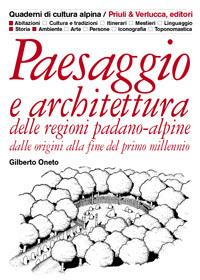 Paesaggio e architettura delle regioni padano-alpine dalle origini alla fine del primo millennio