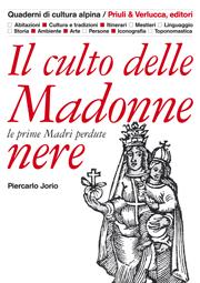 Il culto delle Madonne Nere