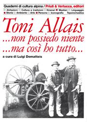 Toni Allais... non possiedo niente... ma così ho tutto