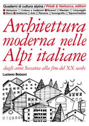 Architettura moderna nelle Alpi Italiane