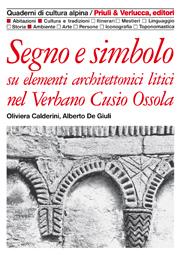 Segno e simbolo su elementi architettonici litici nel Verbano Cusio Ossola