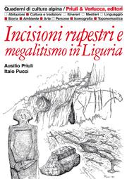 Incisioni rupestri e megalitismo in Liguria