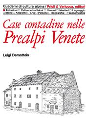 Case contadine nelle Prealpi Venete