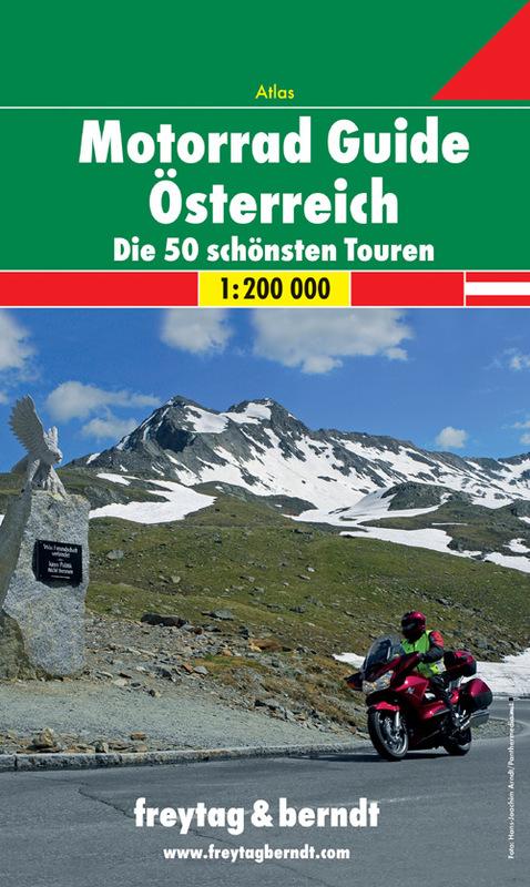 Austria Atlante per motociclisti - I 50 più bei percorsi