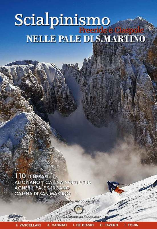 Scialpinismo freeride e ciaspole nelle Pale di San Martino