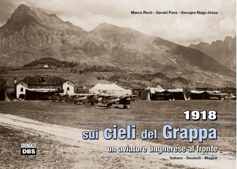 1918 Sui cieli del Grappa