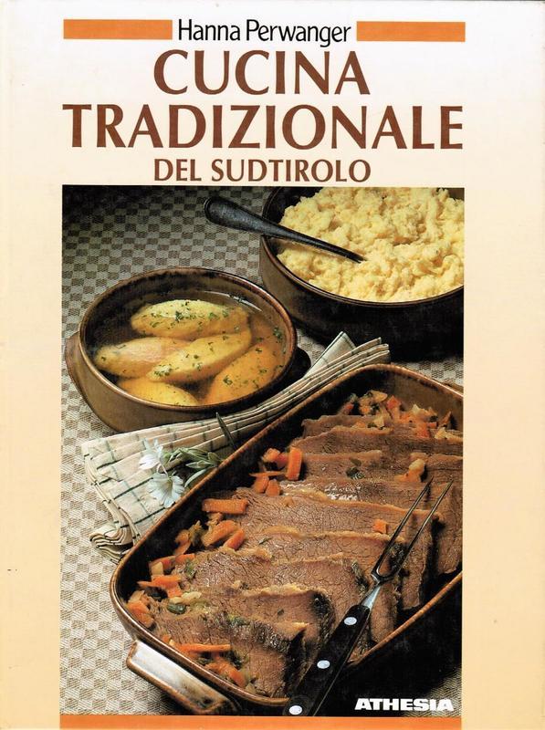 Cucina tradizionale del sudtirolo for Cucina tradizionale