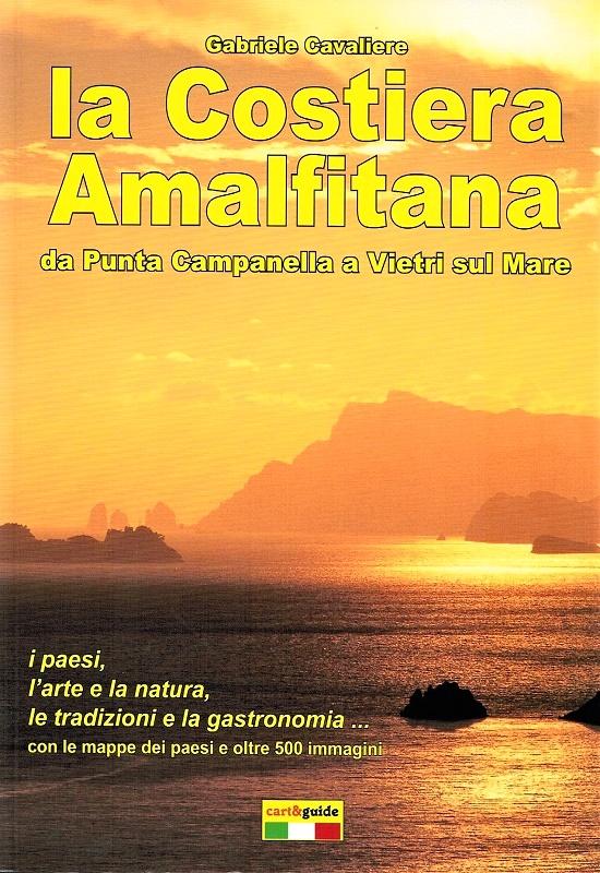 La Costiera Amalfitana da Punta Campanella a Vietri sul Mare