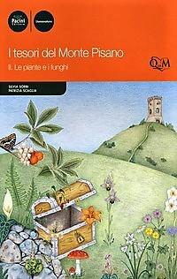 I tesori del Monte Pisano vol. II