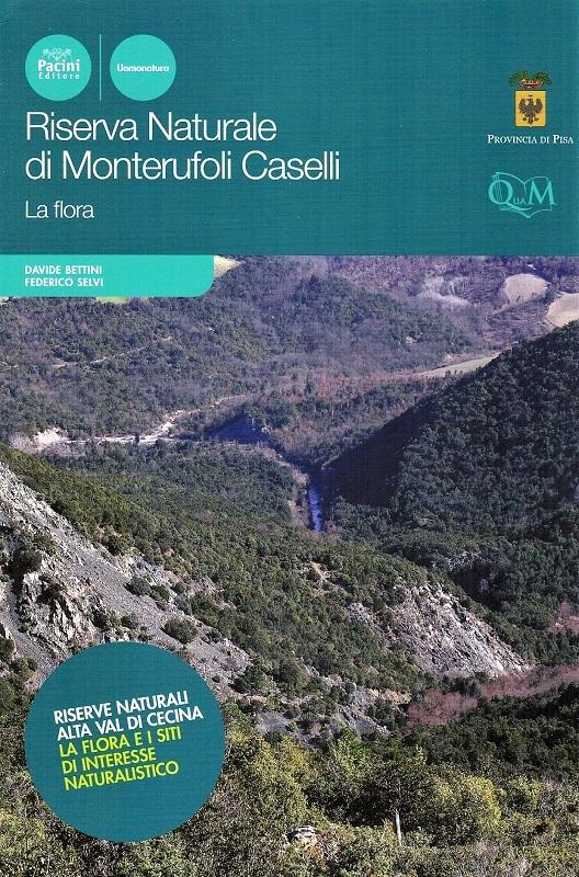 Riserva Naturale di Monterufoli Caselli