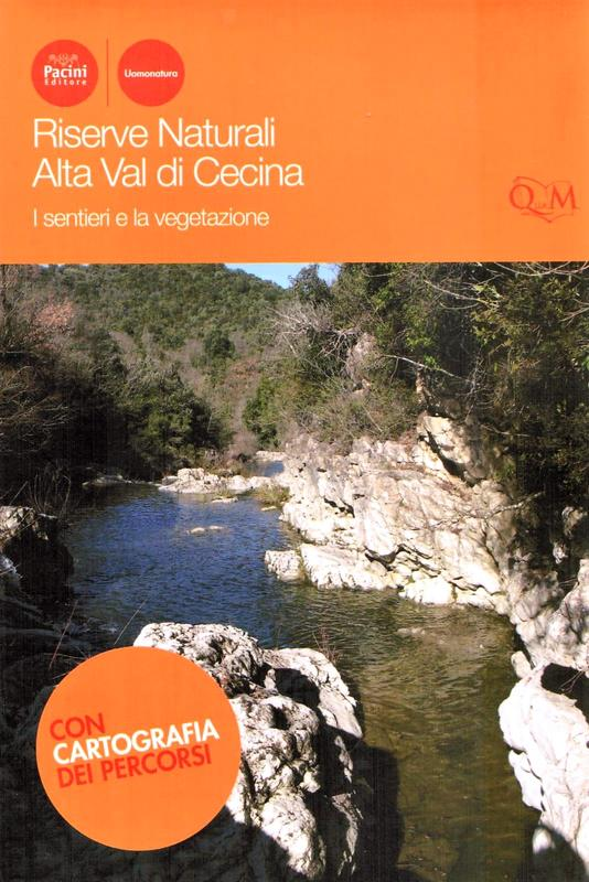 Riserve Naturali Alta Val di Cecina - I sentieri e la vegetazione