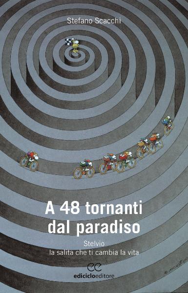 A 48 tornanti dal paradiso