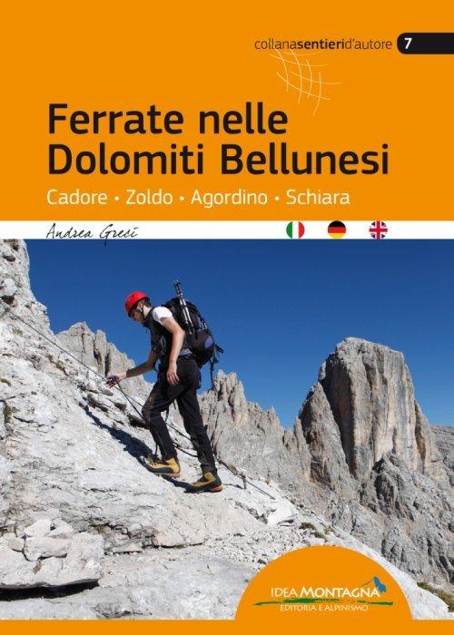 Ferrate nelle Dolomiti Bellunesi