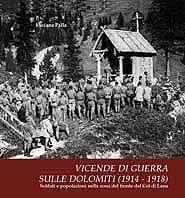 Vicende di guerra sulle Dolomiti (1914-1918)