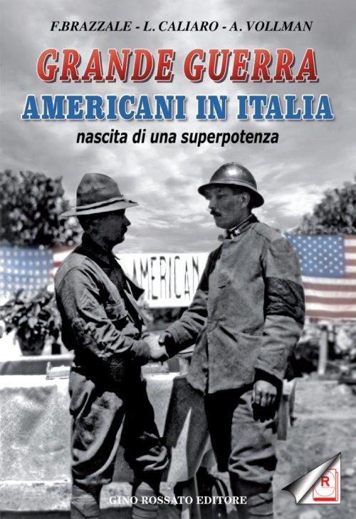 Grande Guerra - Americani in Italia