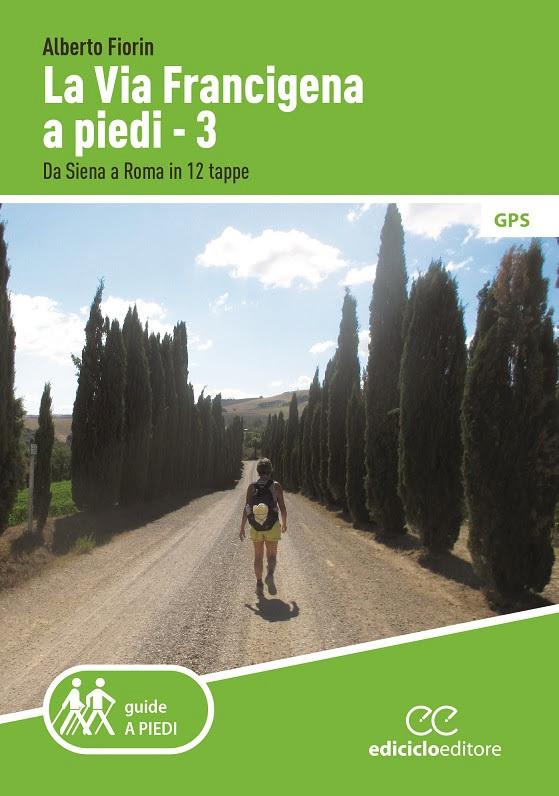 La Via Francigena a piedi - 3