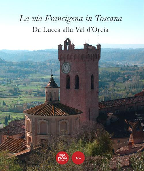 La via Francigena in Toscana