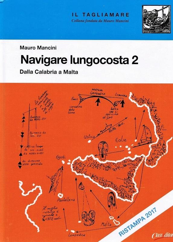 Navigare lungocosta 2 Dalla Calabria a Malta, Sicilia e arcipelaghi