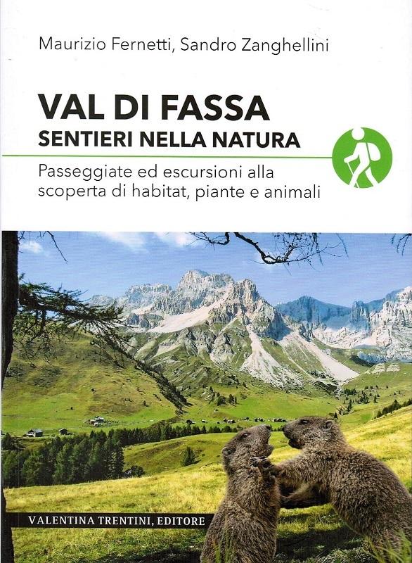 Val di Fassa, sentieri nella natura