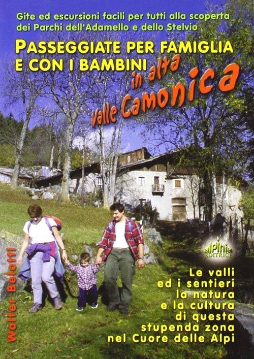 Passeggiate per famiglia e con i bambini in Alta Valle Camonica