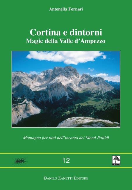 Cortina e dintorni Magie della Valle d'Ampezzo