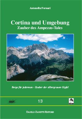 Cortina und Umgebung - Zauber des Ampezzo-Tales