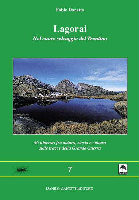 Lagorai. Nel cuore selvaggio del Trentino