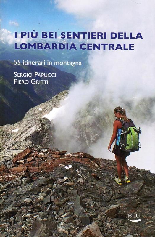 I più bei sentieri della Lombardia centrale