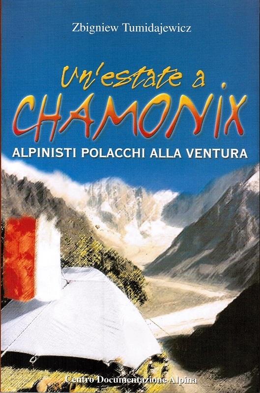 Un'estate a Chamonix. Alpinisti polacchi alla ventura