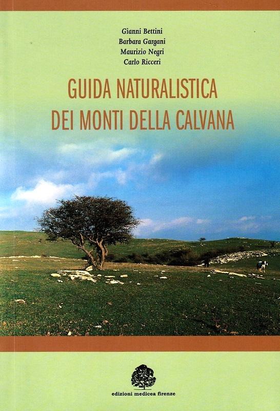 Guida naturalistica dei Monti della Calvana