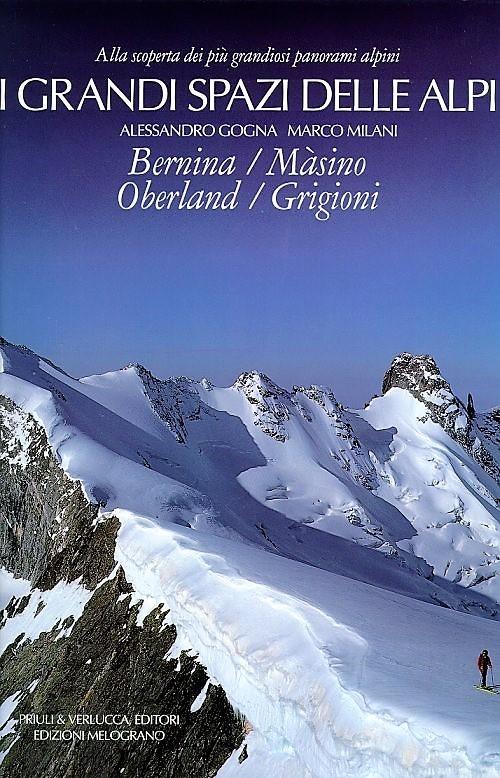 I grandi spazi delle Alpi vol. IV