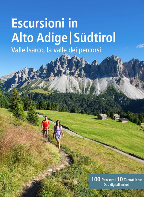 Escursioni in Alto Adige - Südtirol