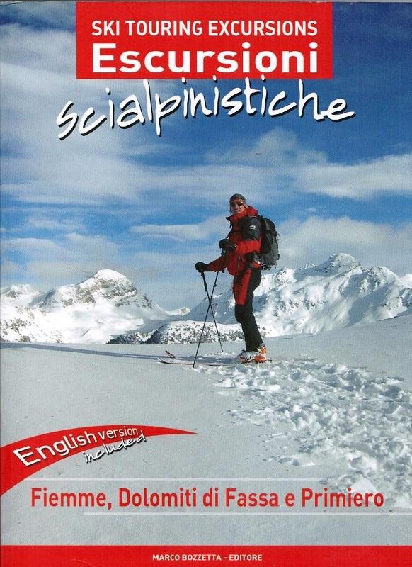 Escursioni scialpinistiche Fiemme, Dolomiti di Fassa e Primiero